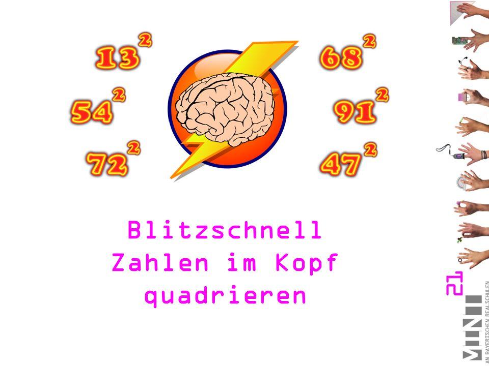Blitzschnell Zahlen im Kopf quadrieren