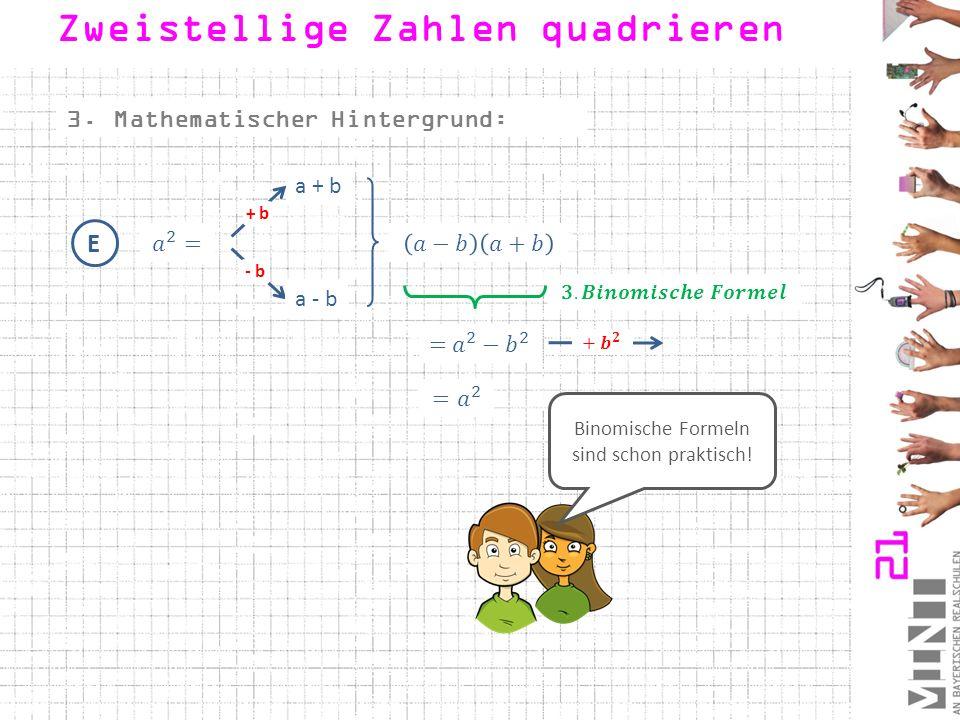 Binomische Formeln sind schon praktisch!