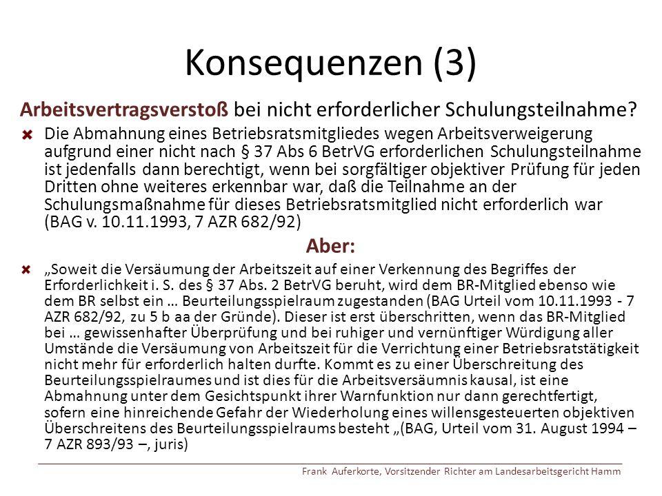 Konsequenzen (3) Arbeitsvertragsverstoß bei nicht erforderlicher Schulungsteilnahme