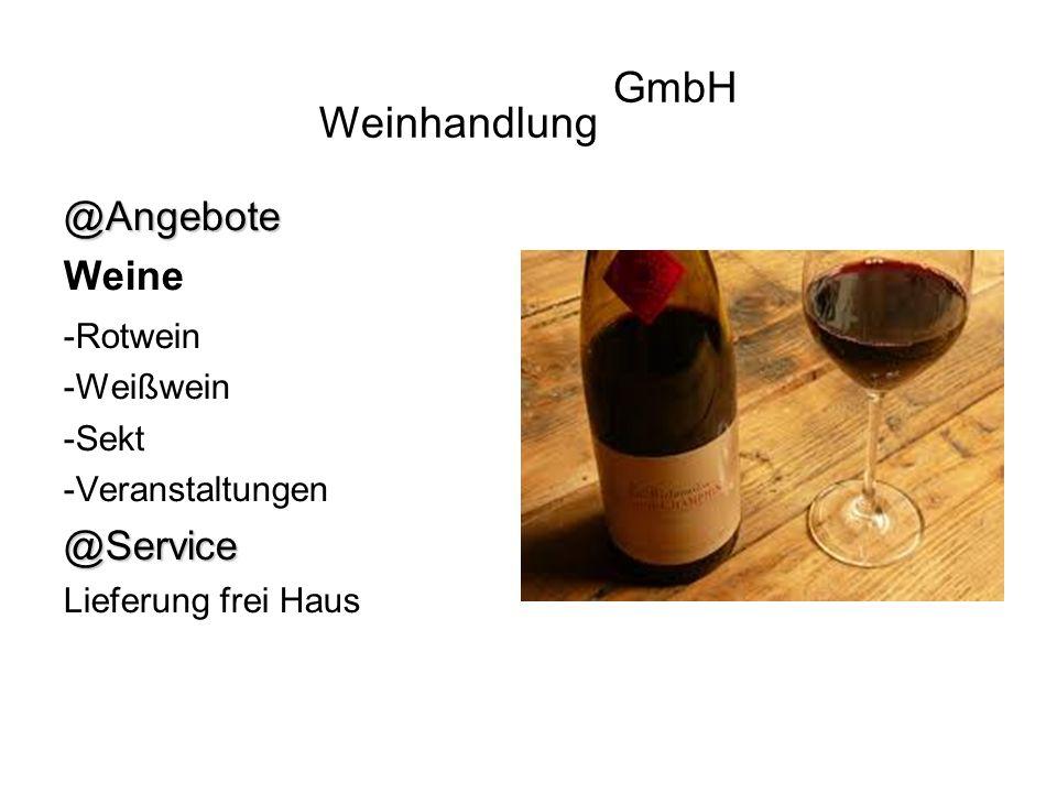 Weinhandlung GmbH Angebote Weine Service -Rotwein -Weißwein -Sekt