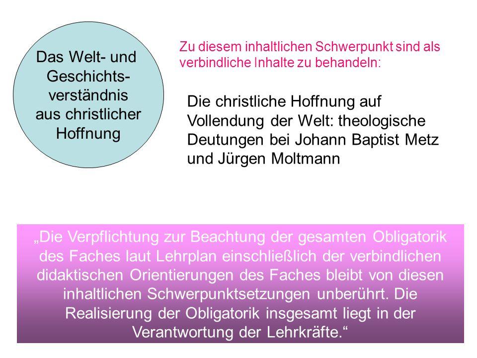 Das Welt- und Geschichts- verständnis aus christlicher Hoffnung