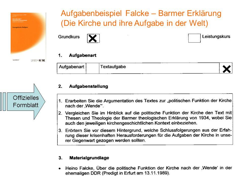 Aufgabenbeispiel Falcke – Barmer Erklärung (Die Kirche und ihre Aufgabe in der Welt)