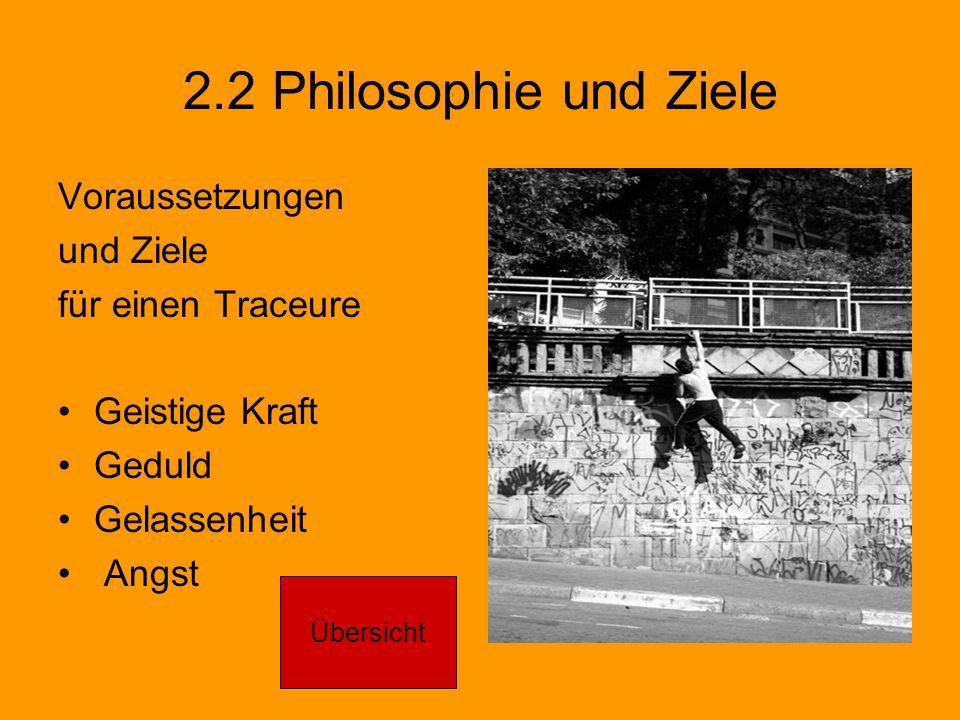 2.2 Philosophie und Ziele Voraussetzungen und Ziele für einen Traceure