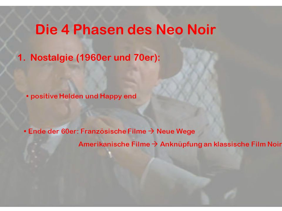 Die 4 Phasen des Neo Noir Nostalgie (1960er und 70er):
