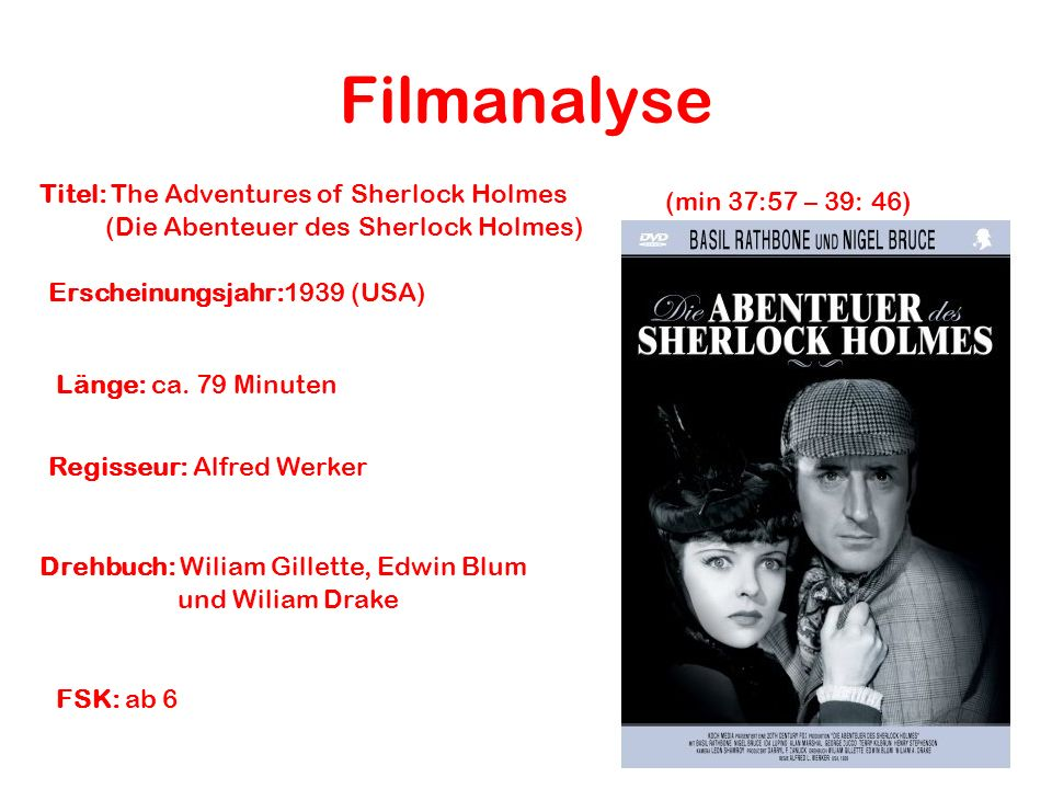 Filmanalyse Titel: The Adventures of Sherlock Holmes