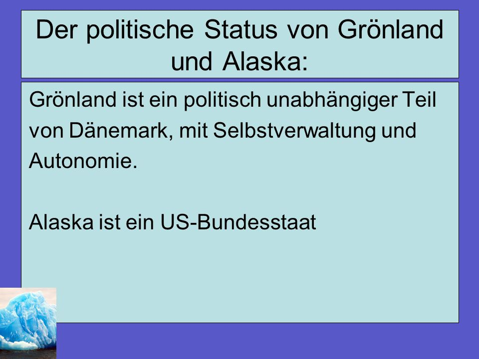 Der politische Status von Grönland und Alaska: