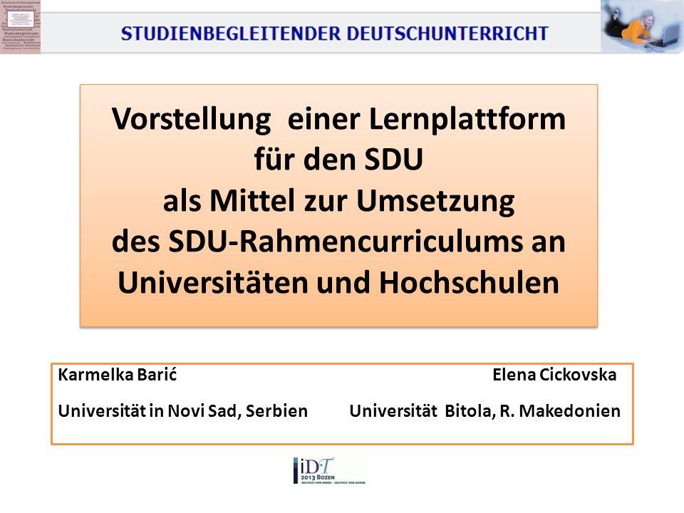 Vorstellung einer Lernplattform für den SDU als Mittel zur Umsetzung des SDU-Rahmencurriculums an Universitäten und Hochschulen