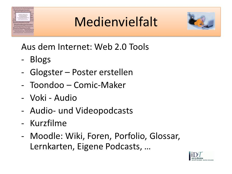 Medienvielfalt Aus dem Internet: Web 2.0 Tools Blogs