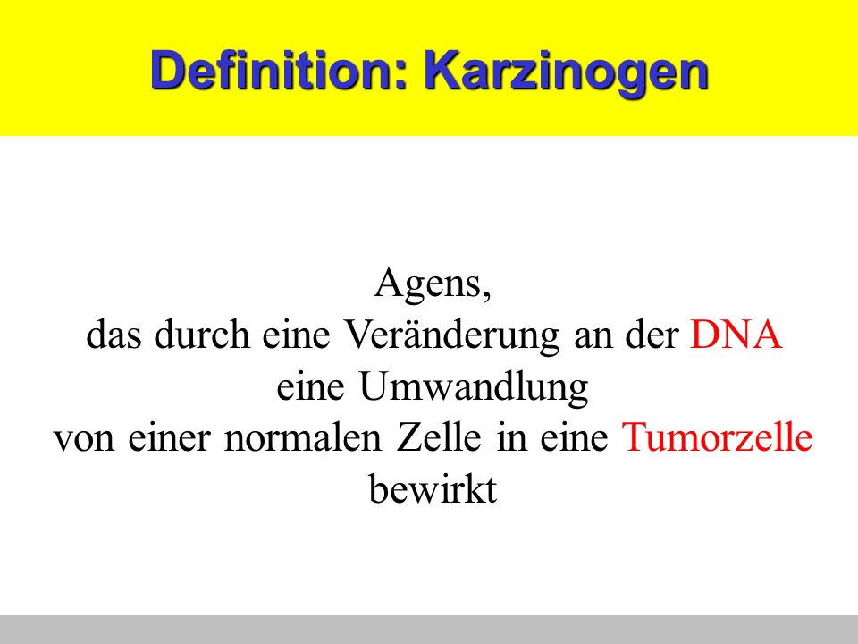 Definition: Karzinogen