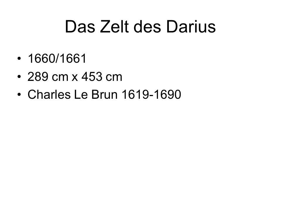 Das Zelt des Darius 1660/1661 289 cm x 453 cm