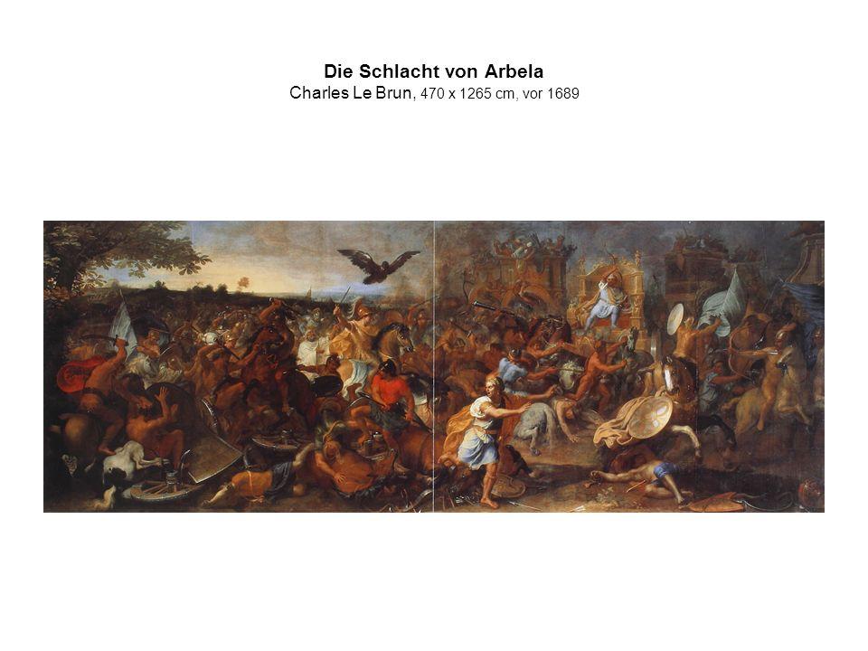 Die Schlacht von Arbela Charles Le Brun, 470 x 1265 cm, vor 1689