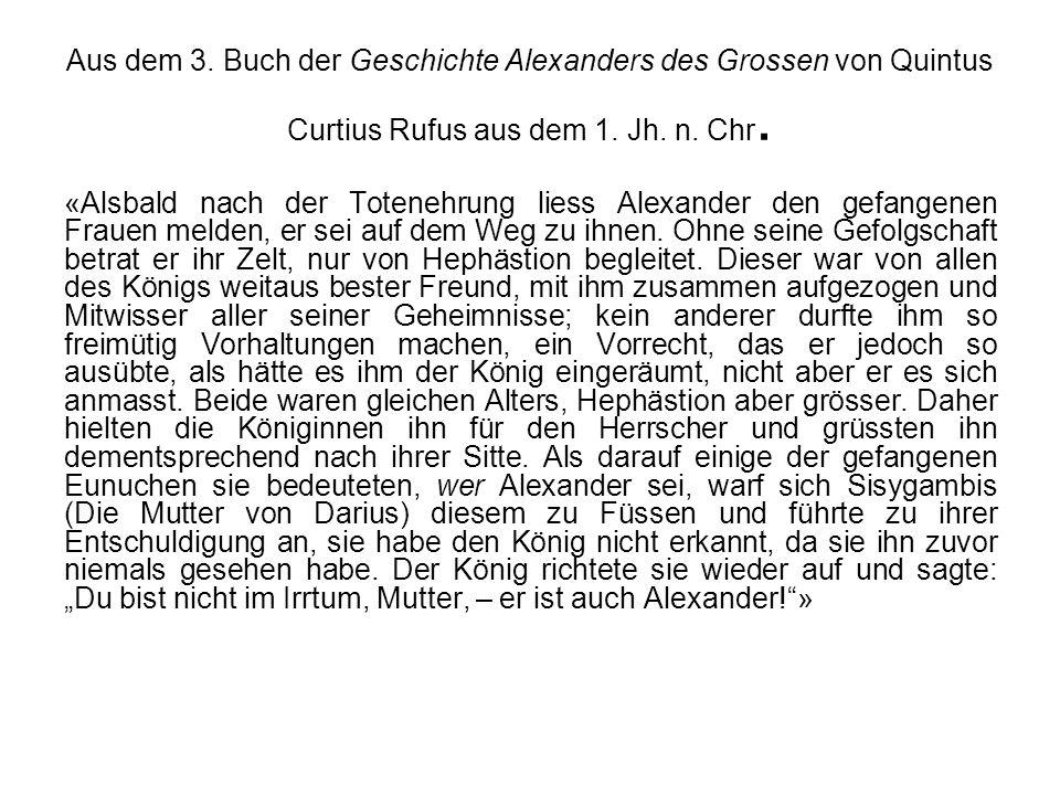 Aus dem 3. Buch der Geschichte Alexanders des Grossen von Quintus Curtius Rufus aus dem 1. Jh. n. Chr.