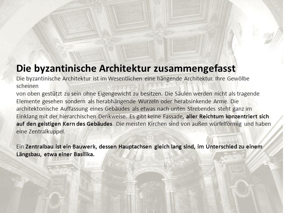 Die byzantinische Architektur zusammengefasst