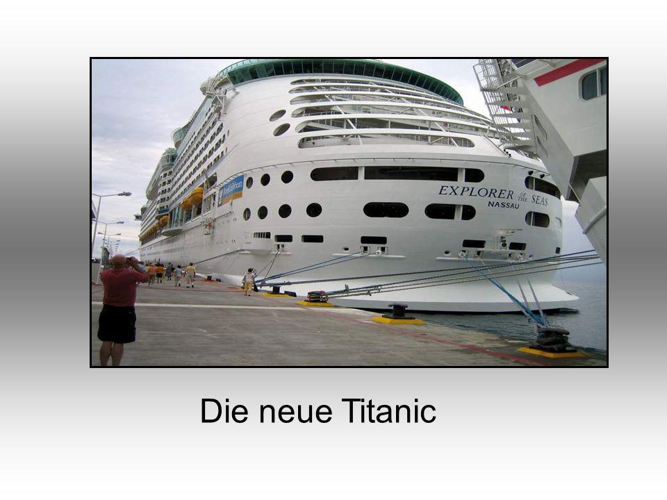 Die neue Titanic