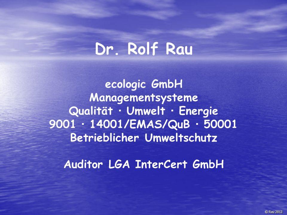 Dr. Rolf Rau ecologic GmbH Managementsysteme