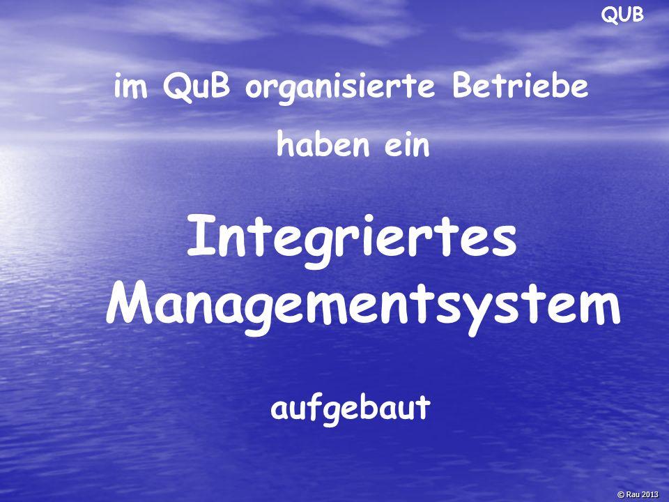 im QuB organisierte Betriebe Integriertes Managementsystem