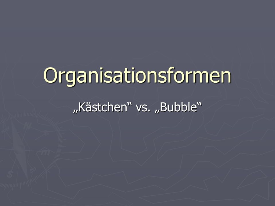"""Kästchen vs. ""Bubble"