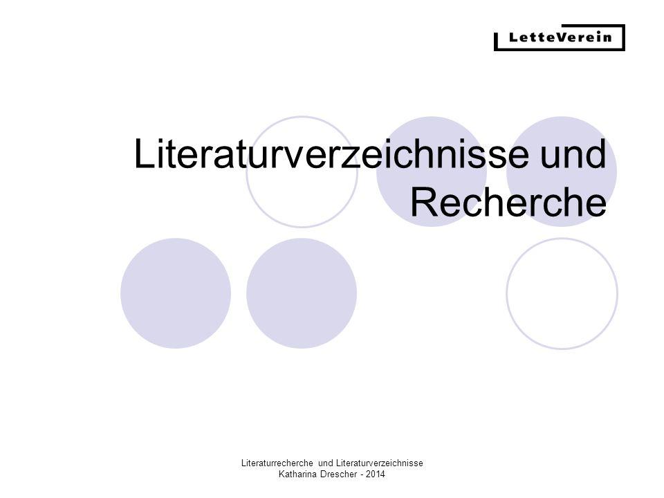 Literaturverzeichnisse und Recherche