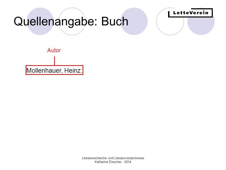 Quellenangabe: Buch Mollenhauer, Heinz: Autor