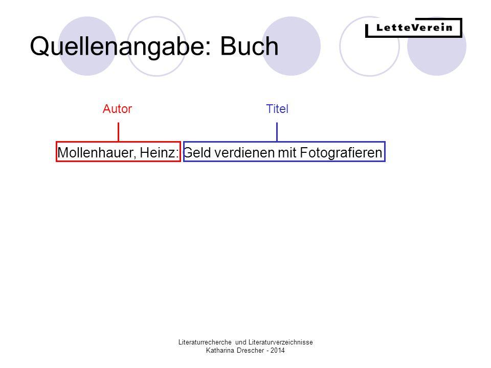Quellenangabe: Buch Autor. Titel. Mollenhauer, Heinz: Geld verdienen mit Fotografieren.