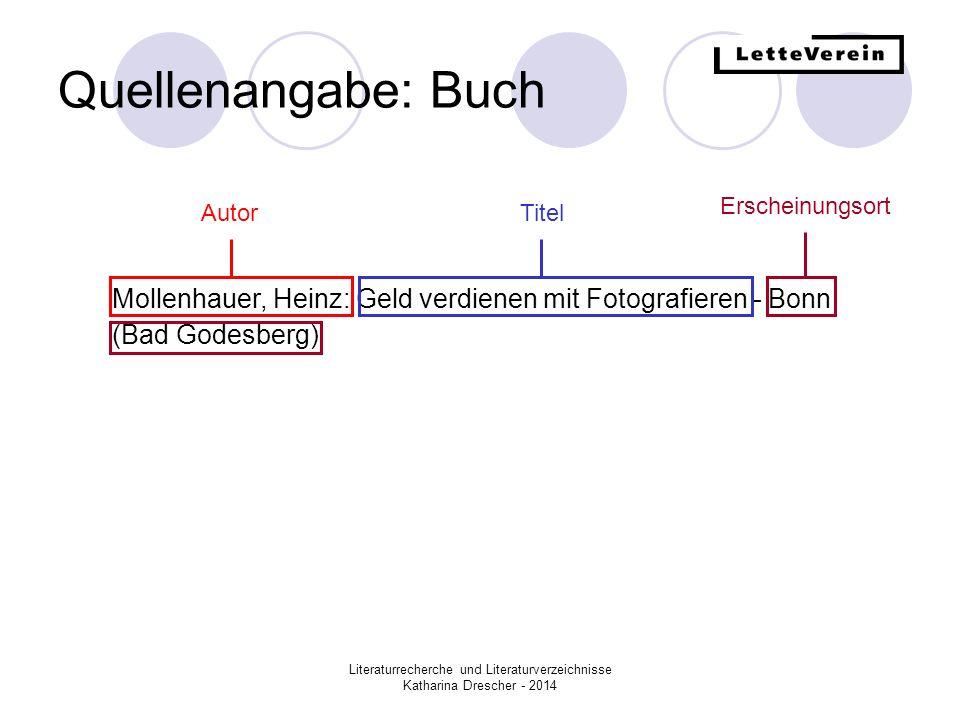 Quellenangabe: Buch Erscheinungsort. Autor. Titel. Mollenhauer, Heinz: Geld verdienen mit Fotografieren - Bonn (Bad Godesberg)