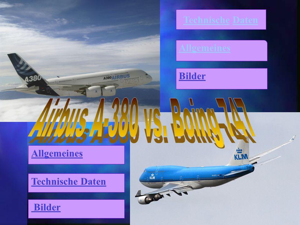 Airbus A-380 vs. Boing 747 Technische Daten Allgemeines Bilder