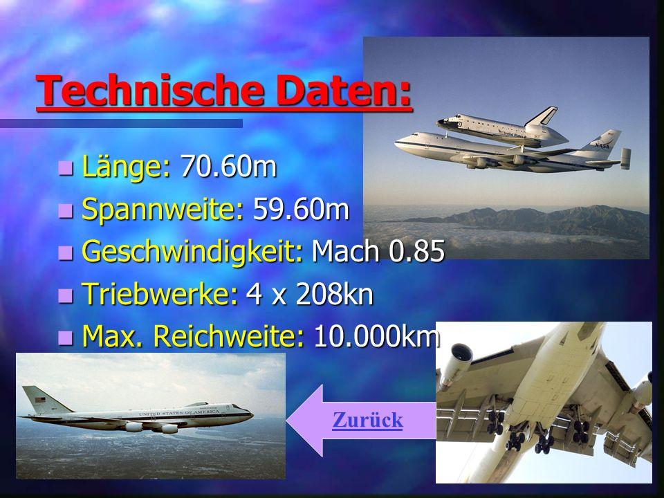 Technische Daten: Länge: 70.60m Spannweite: 59.60m