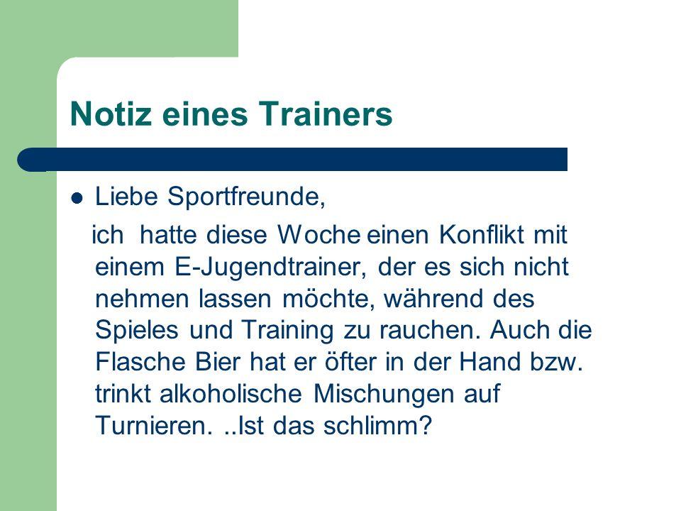 Notiz eines Trainers Liebe Sportfreunde,