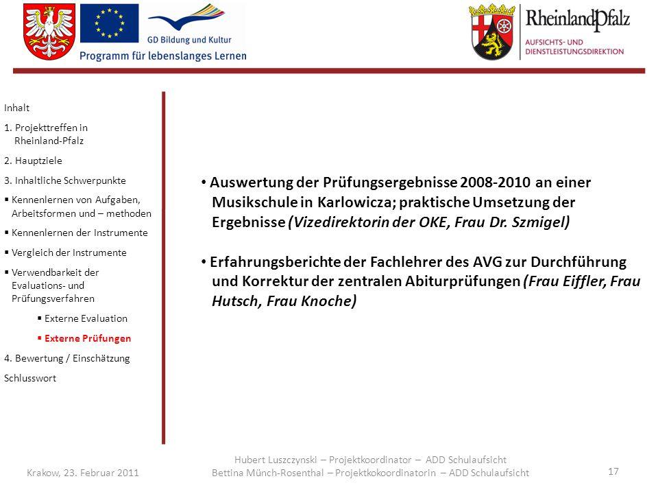 Inhalt 1. Projekttreffen in Rheinland-Pfalz. 2. Hauptziele. 3. Inhaltliche Schwerpunkte.