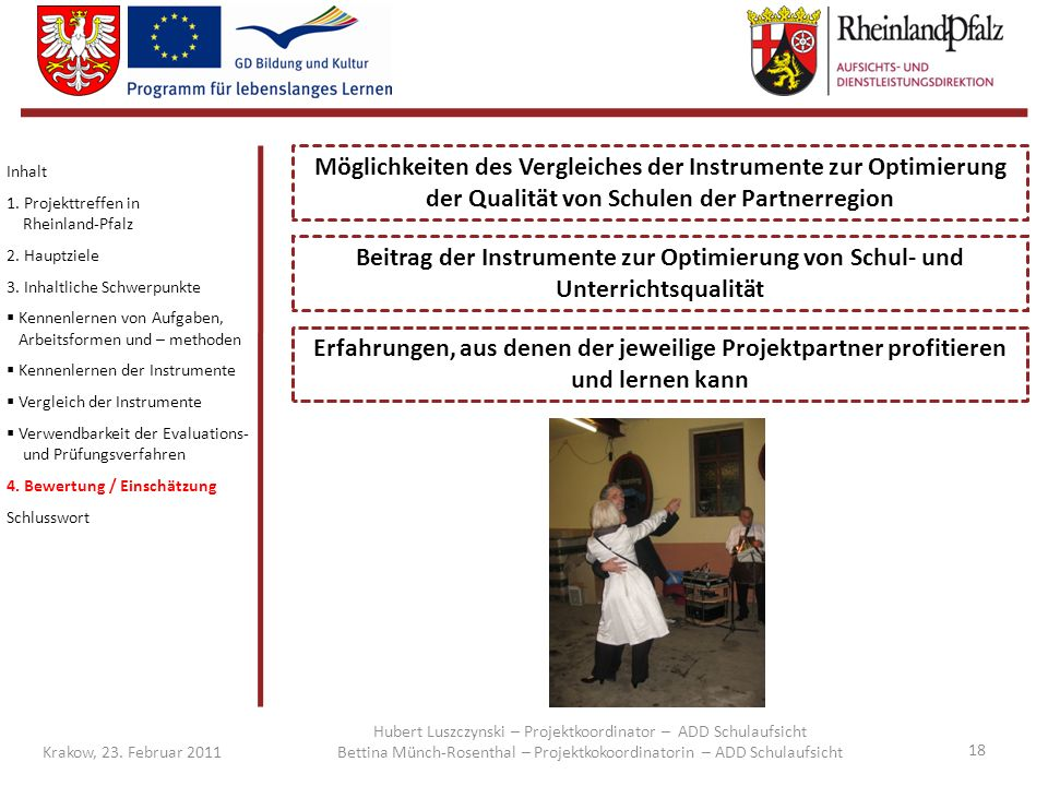 Möglichkeiten des Vergleiches der Instrumente zur Optimierung der Qualität von Schulen der Partnerregion