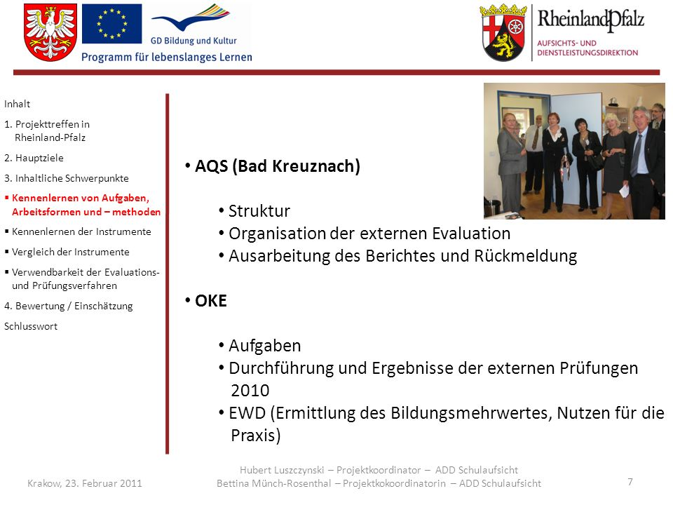 Organisation der externen Evaluation