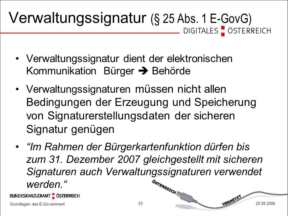 Verwaltungssignatur (§ 25 Abs. 1 E-GovG)