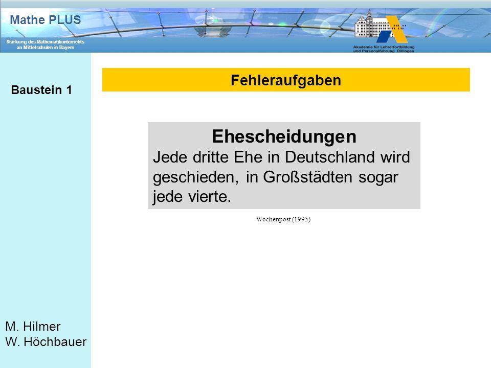 Fehleraufgaben Baustein 1. Ehescheidungen. Jede dritte Ehe in Deutschland wird geschieden, in Großstädten sogar jede vierte.