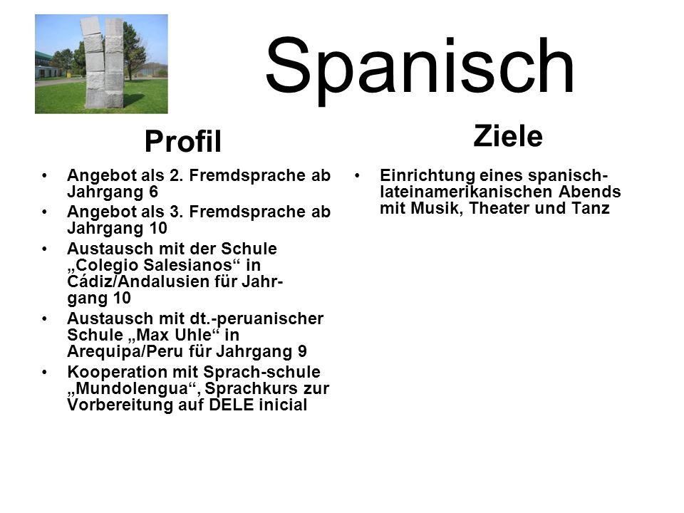 Spanisch Ziele Profil Angebot als 2. Fremdsprache ab Jahrgang 6