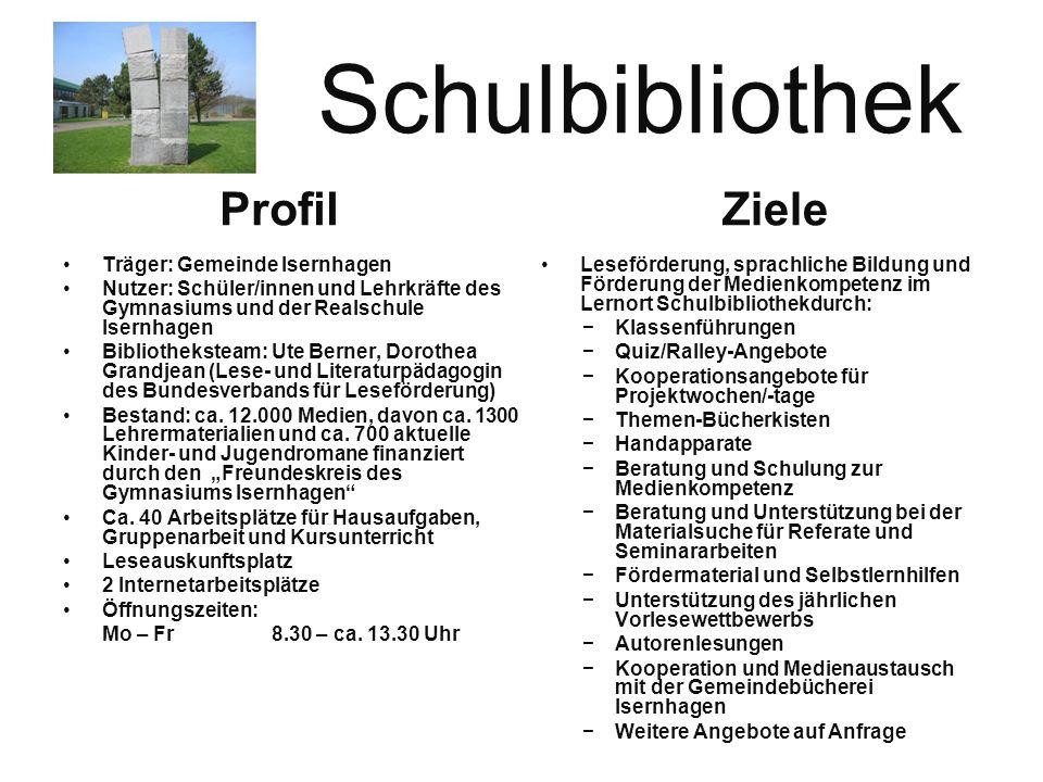 Schulbibliothek Ziele Profil Träger: Gemeinde Isernhagen