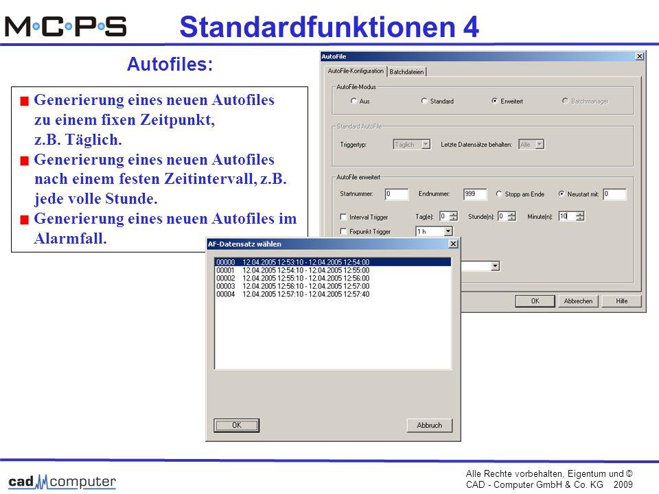 Standardfunktionen 4 Autofiles: Generierung eines neuen Autofiles