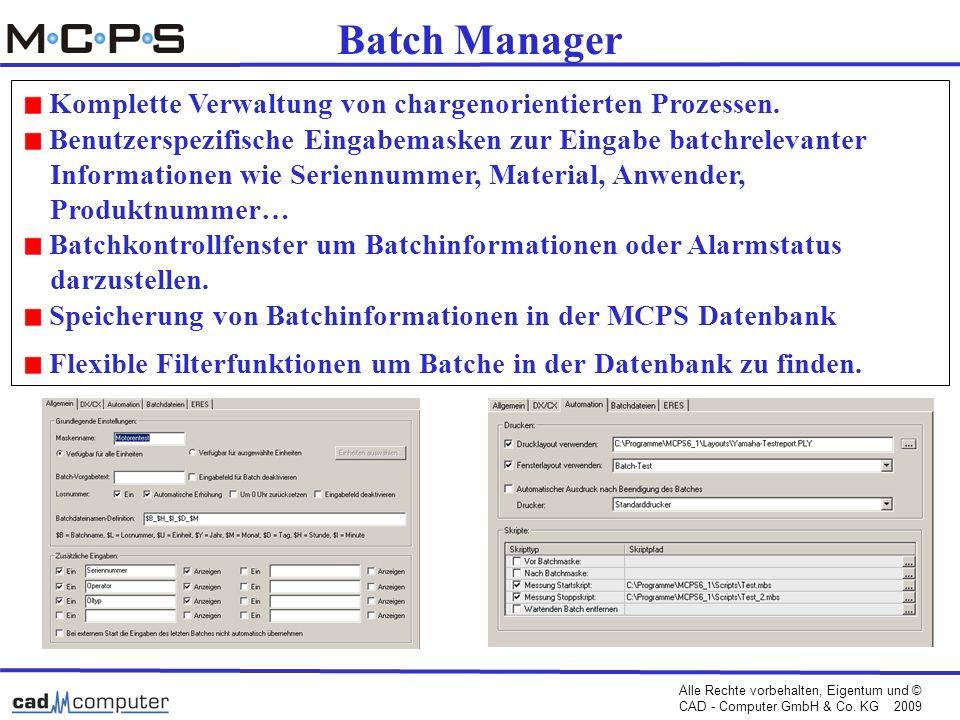 Batch Manager Komplette Verwaltung von chargenorientierten Prozessen.