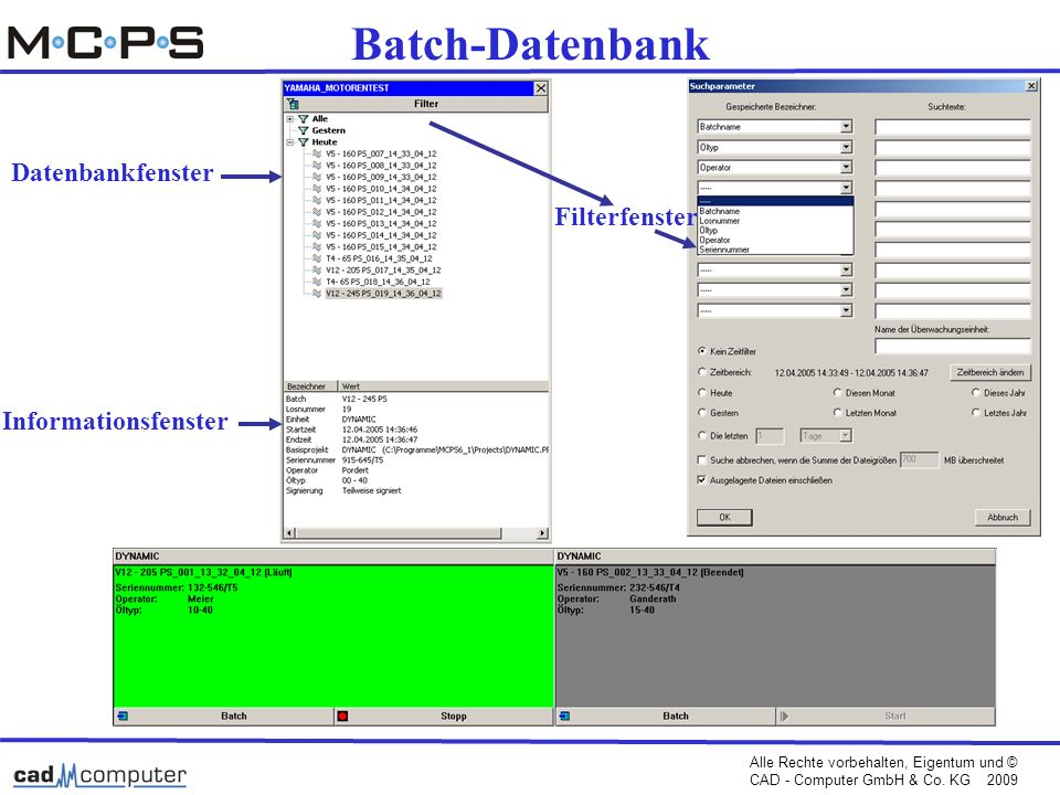 Batch-Datenbank Datenbankfenster Filterfenster Informationsfenster