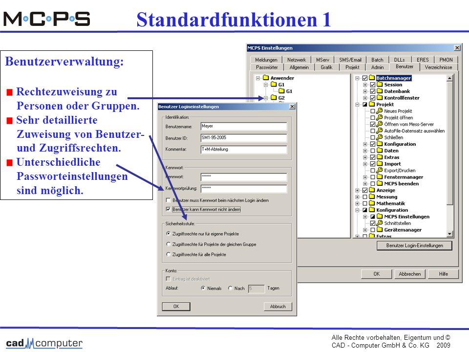 Standardfunktionen 1 Benutzerverwaltung: Rechtezuweisung zu