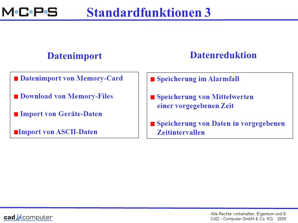 Standardfunktionen 3 Datenimport Datenreduktion