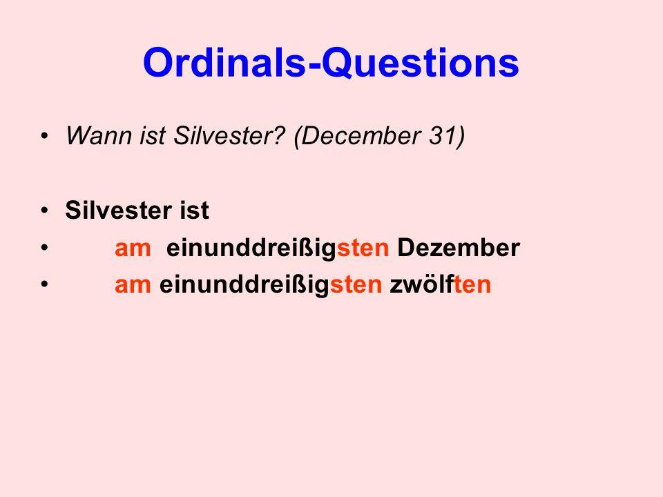 Ordinals-Questions Wann ist Silvester (December 31) Silvester ist