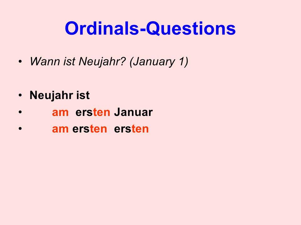 Ordinals-Questions Wann ist Neujahr (January 1) Neujahr ist