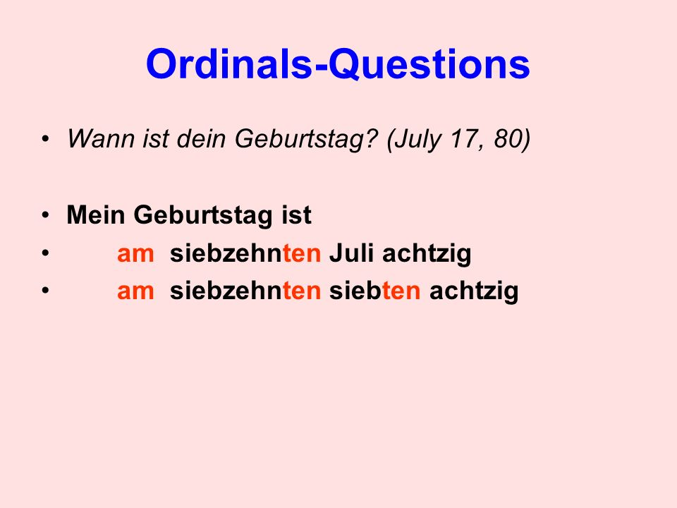 Ordinals-Questions Wann ist dein Geburtstag (July 17, 80)