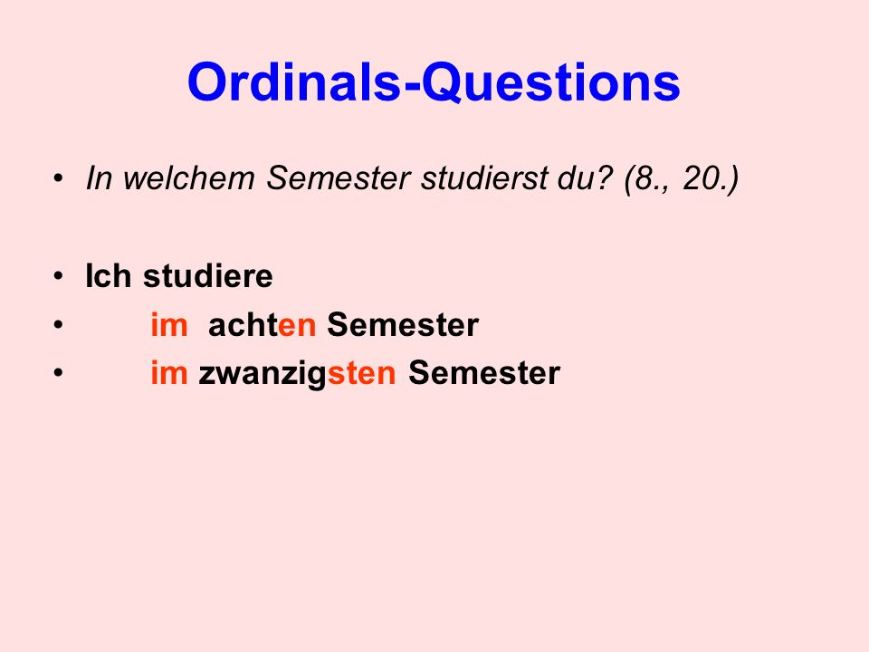 Ordinals-Questions In welchem Semester studierst du (8., 20.)