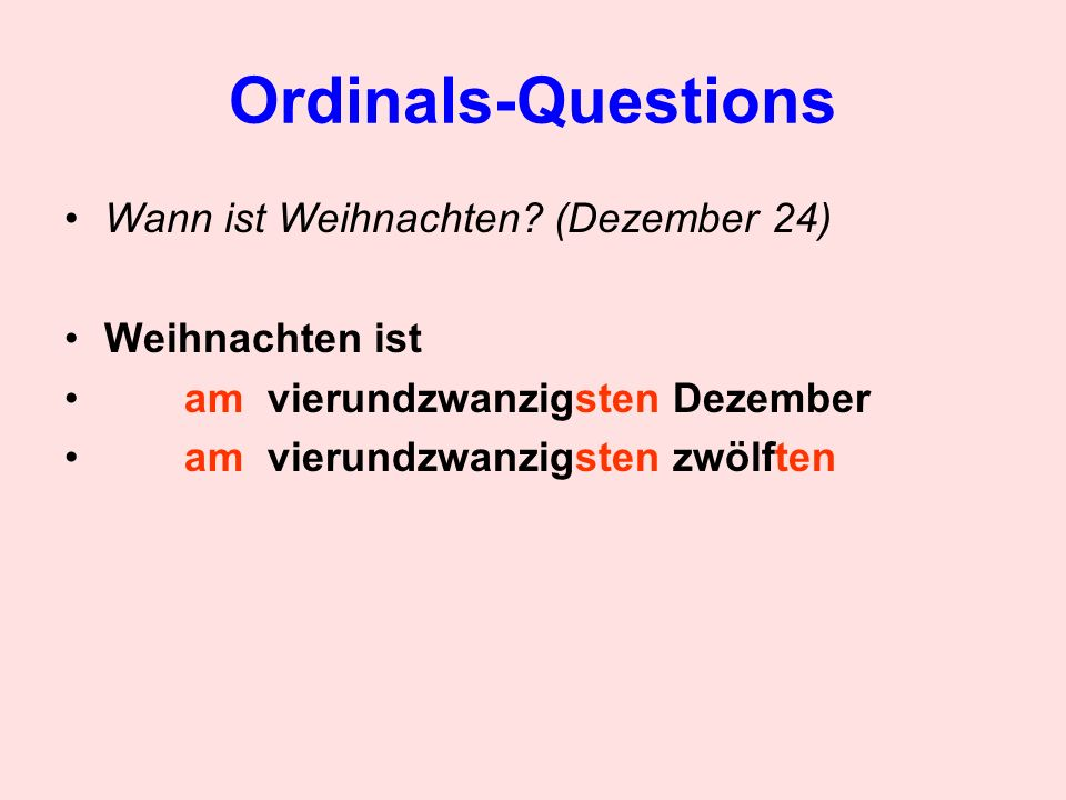Ordinals-Questions Wann ist Weihnachten (Dezember 24) Weihnachten ist
