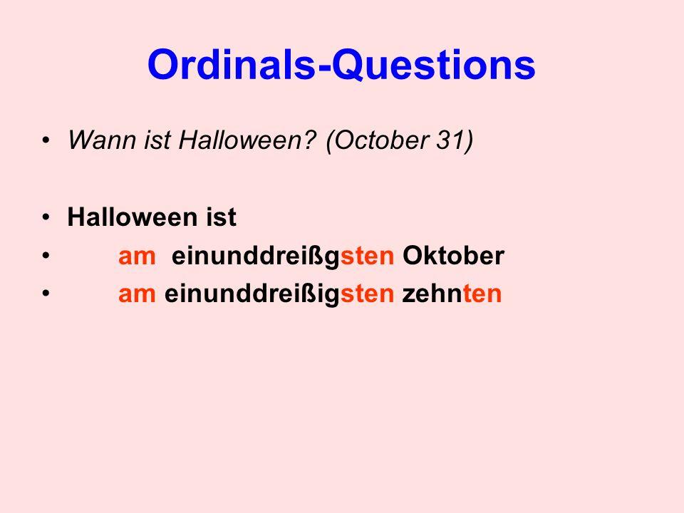 Ordinals-Questions Wann ist Halloween (October 31) Halloween ist