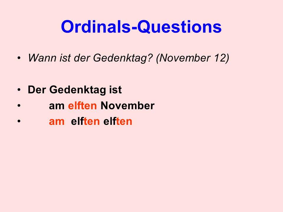 Ordinals-Questions Wann ist der Gedenktag (November 12)