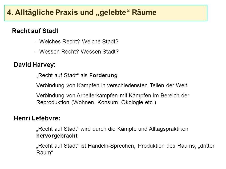 """4. Alltägliche Praxis und """"gelebte Räume"""