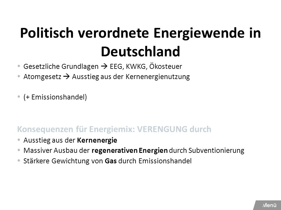 Politisch verordnete Energiewende in Deutschland