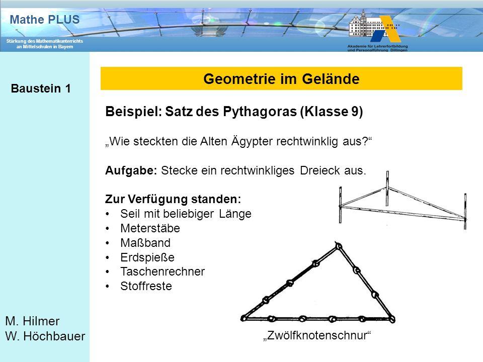Geometrie im Gelände Beispiel: Satz des Pythagoras (Klasse 9)